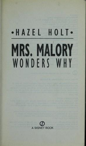 Mrs. Malory wonders why