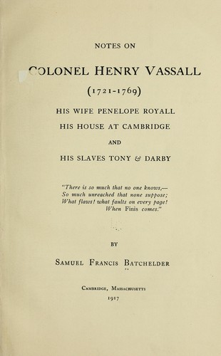 Download Notes on Colonel Henry Vassall (1721-1769)