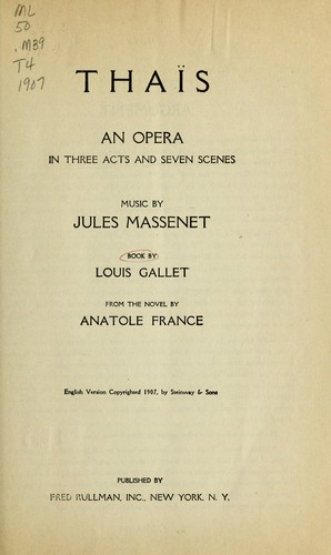Thaïs by Jules Massenet