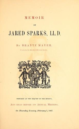 Download Memoir of Jared Sparks, LL.D.