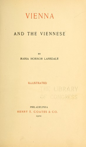 Vienna and the Viennese by M. H. Lansdale