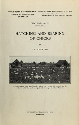 Hatching and rearing of chicks by J. E. Dougherty