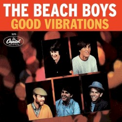 The Beach Boys - Good Vibrations (1995 Remastered Version)