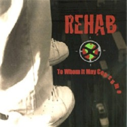 Rehab - Life Is Not a Blessing