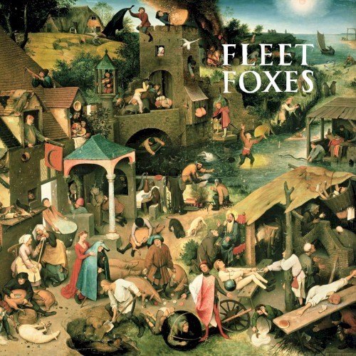 Fleet Foxes - White Winter Hymnal