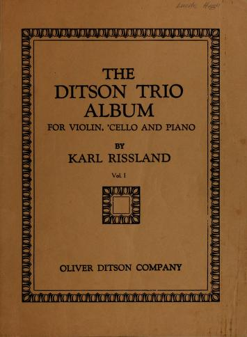 The Ditson trio album by Karl Rissland