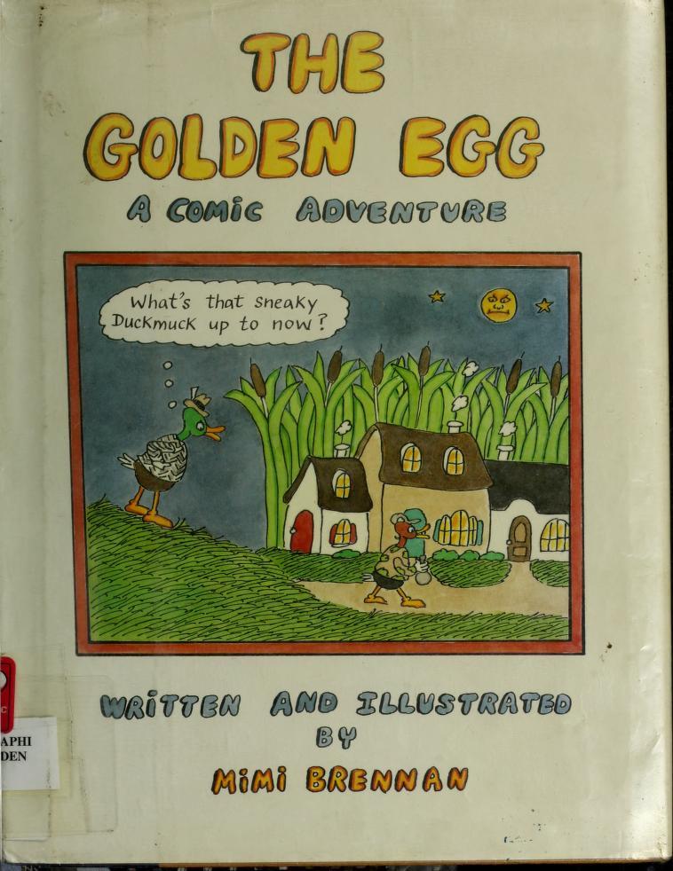 The golden egg by Mimi Brennan