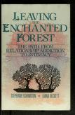 Cover of: Leaving the enchanted forest: the path from relationship addiction to intimacy