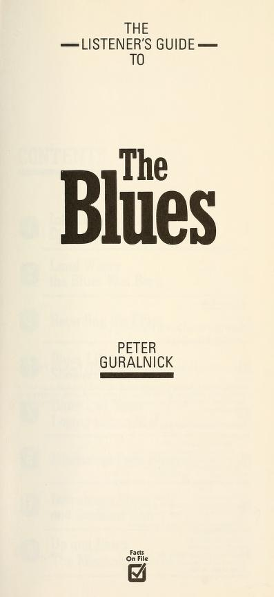 The listener's guide to the blues by Peter Guralnick