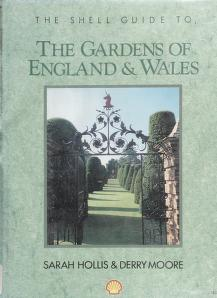 Cover of: The Shell guide to the gardens of England and Wales | Sarah Hollis