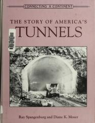 Cover of: The story of America's tunnels | Spangenburg, Ray