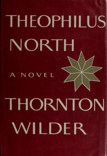 Theophilus North by Thornton Wilder