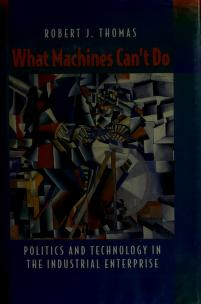 Cover of: What machines can't do | Robert Joseph Thomas
