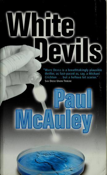 White devils by Paul J. McAuley