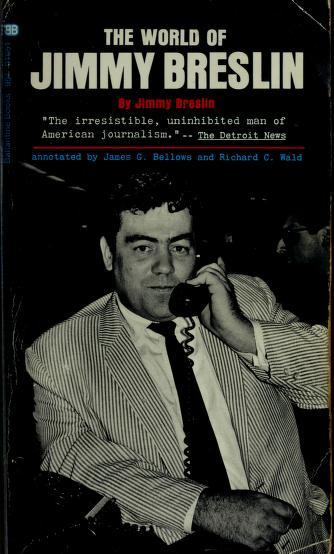 Cover of: The world of Jimmy Breslin | Jimmy Breslin