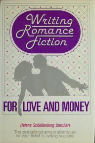 Cover of: Writing Romance Fiction for Love and Money | Helene Schellenberg Barnhart