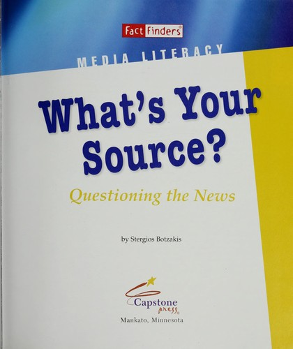 What's your source? by Stergios Botzakis