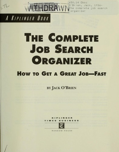 The complete job search organizer by O'Brien, Jack