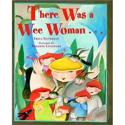 There was a wee woman by Erica Silverman