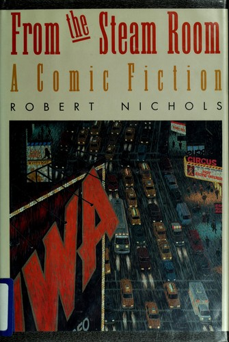 From the steam room by Nichols, Robert