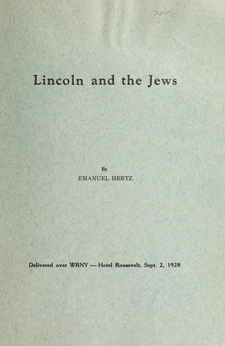 Lincoln and the Jews by Emanuel Hertz