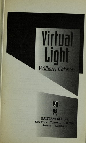 Virtual light by William F. Gibson