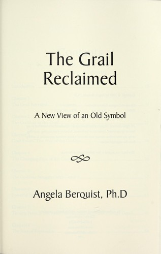 The Grail reclaimed by Angela Berquist